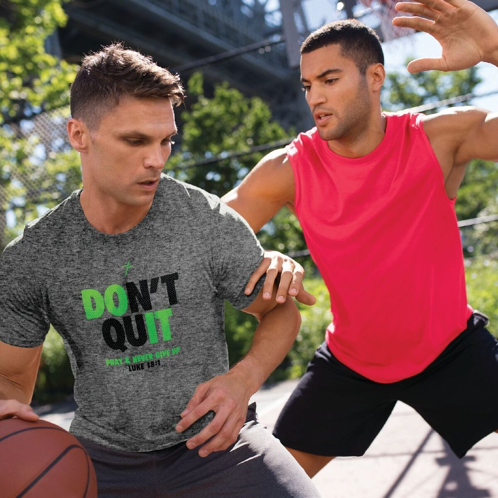 This Kerusso ACTIVE Christian performance wear T-shirt reminds you that you don't have to quit; you can pray, be filled with faith, and refuse to give up.